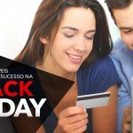 5 Dicas Incríveis pra você ter sucesso na BLACK FRIDAY